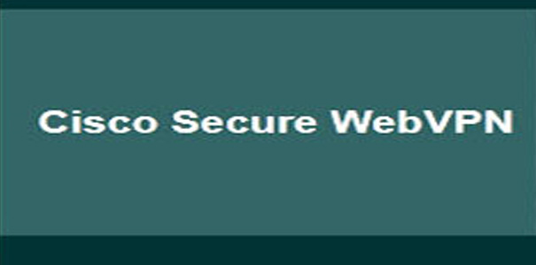Cisco Web VPN ؛ ابزار تازهای برای به چنگ آوردن اطلاعات محرمانهی کاربران